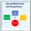 Der perfekte Start mit PowerPoint
